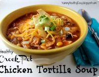 Easy healthy chicken tortilla soup recipe